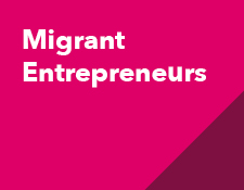 Migrant entrepreneurs: building our businesses, creating our jobs