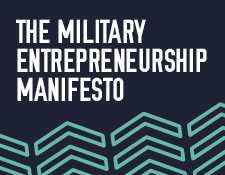 The military entrepreneurship manifesto